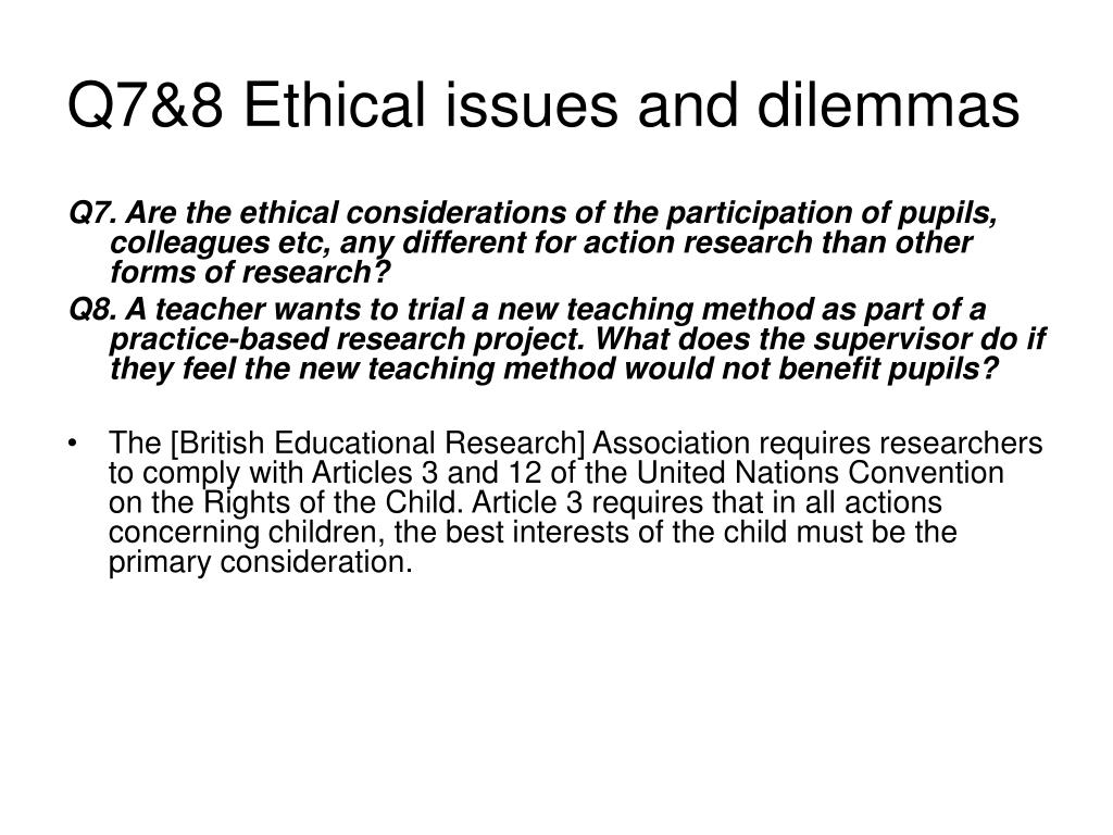 Q7&8 Ethical issues and dilemmas