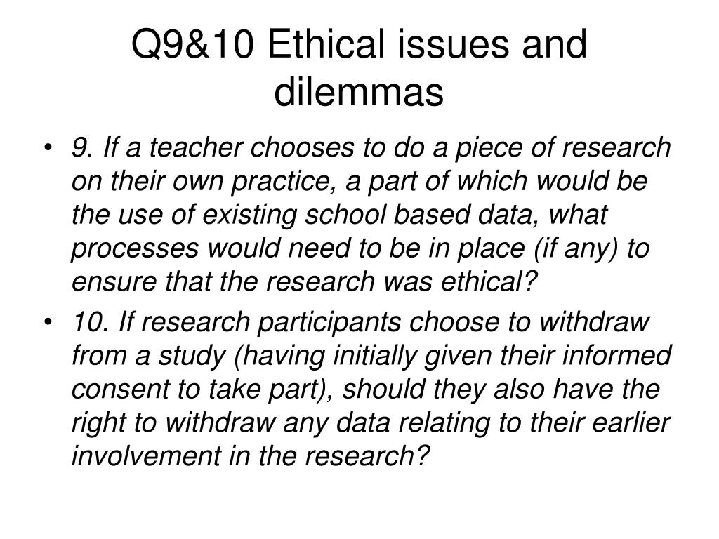 Q9&10 Ethical issues and dilemmas