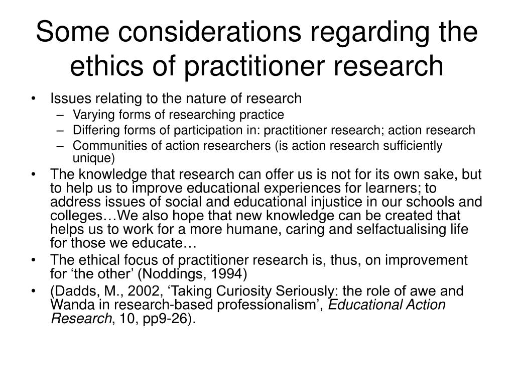 Some considerations regarding the ethics of practitioner research