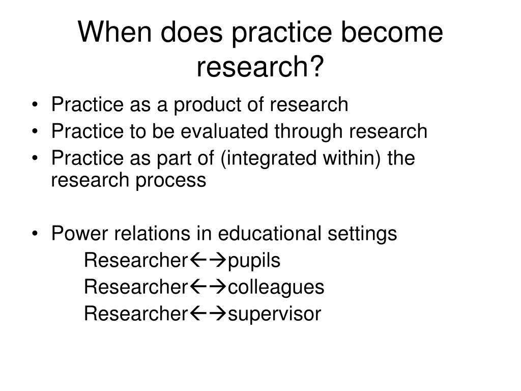 When does practice become research?