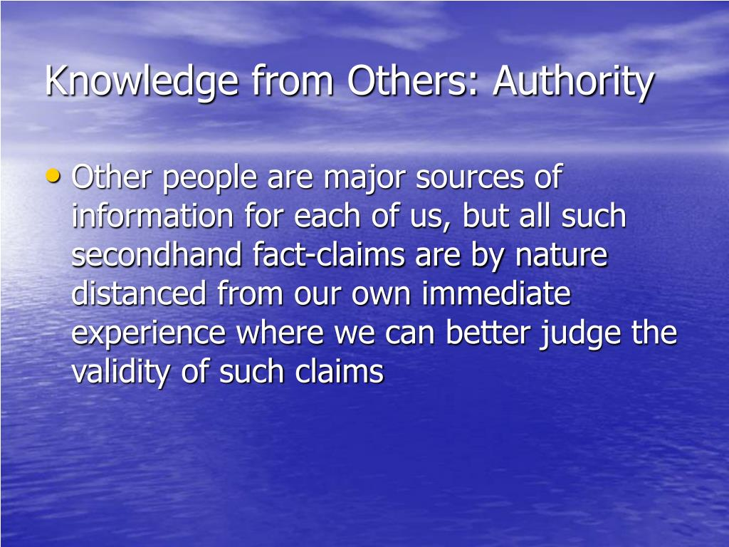 Knowledge from Others: Authority