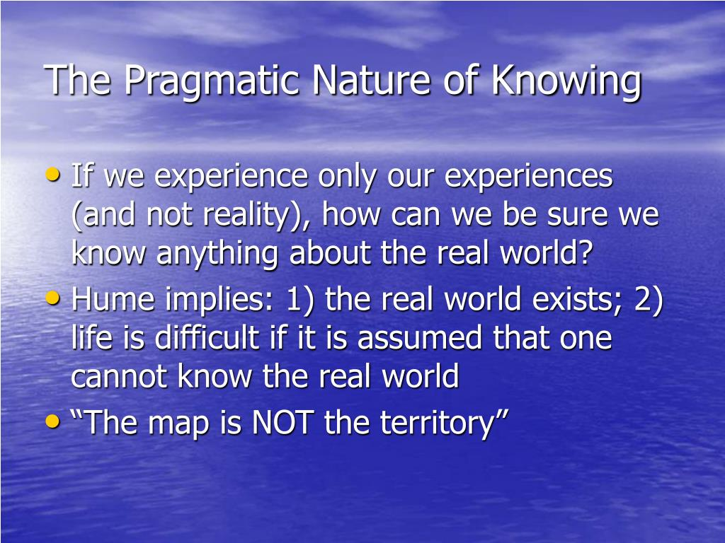 The Pragmatic Nature of Knowing