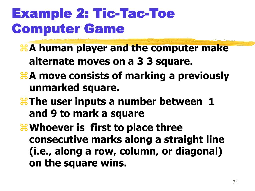 Example 2: Tic-Tac-Toe Computer Game