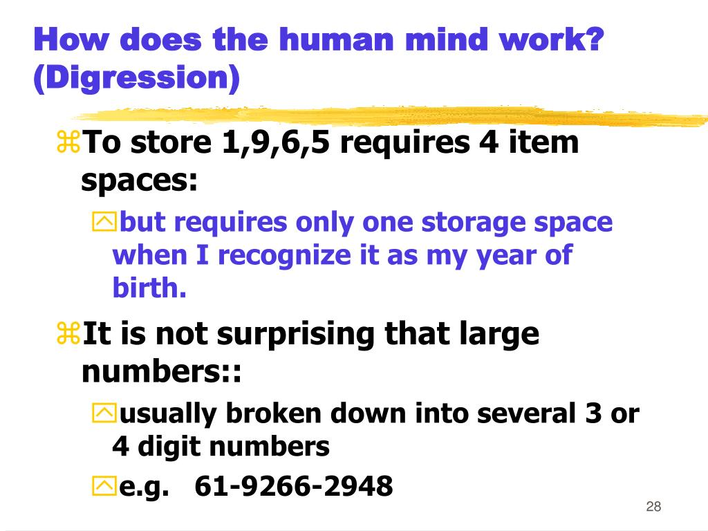 How does the human mind work?  (Digression)