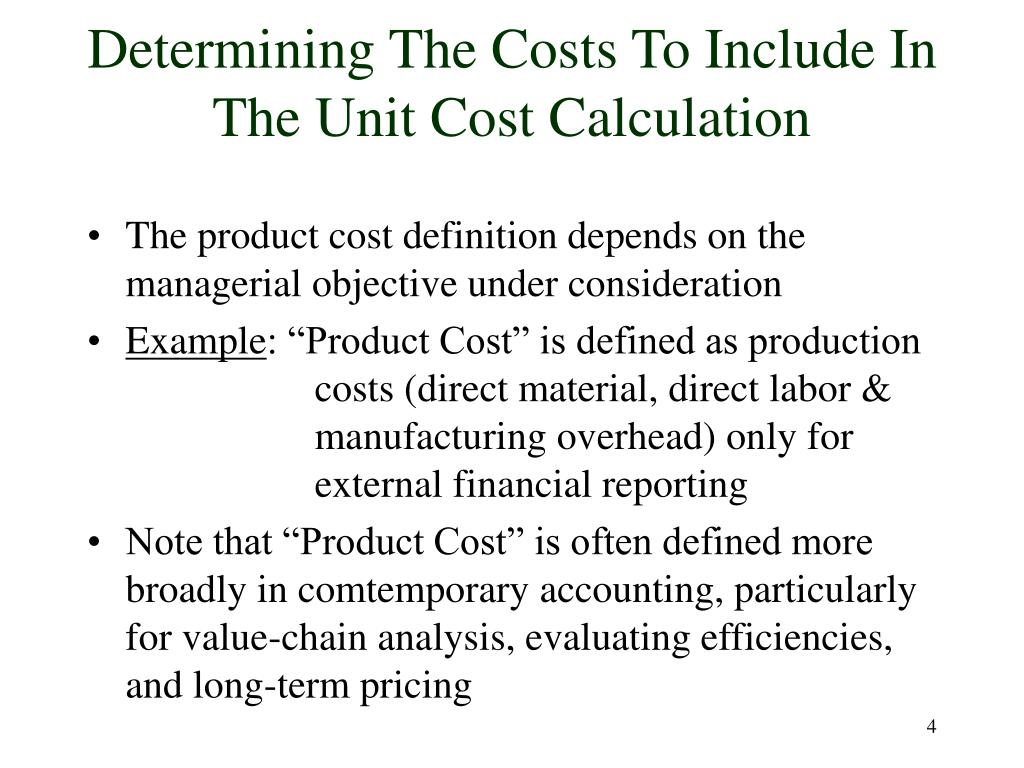 Determining The Costs To Include In The Unit Cost Calculation