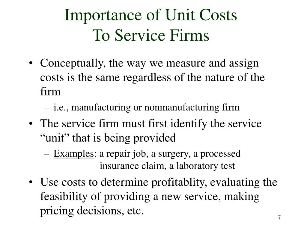 Importance of Unit Costs