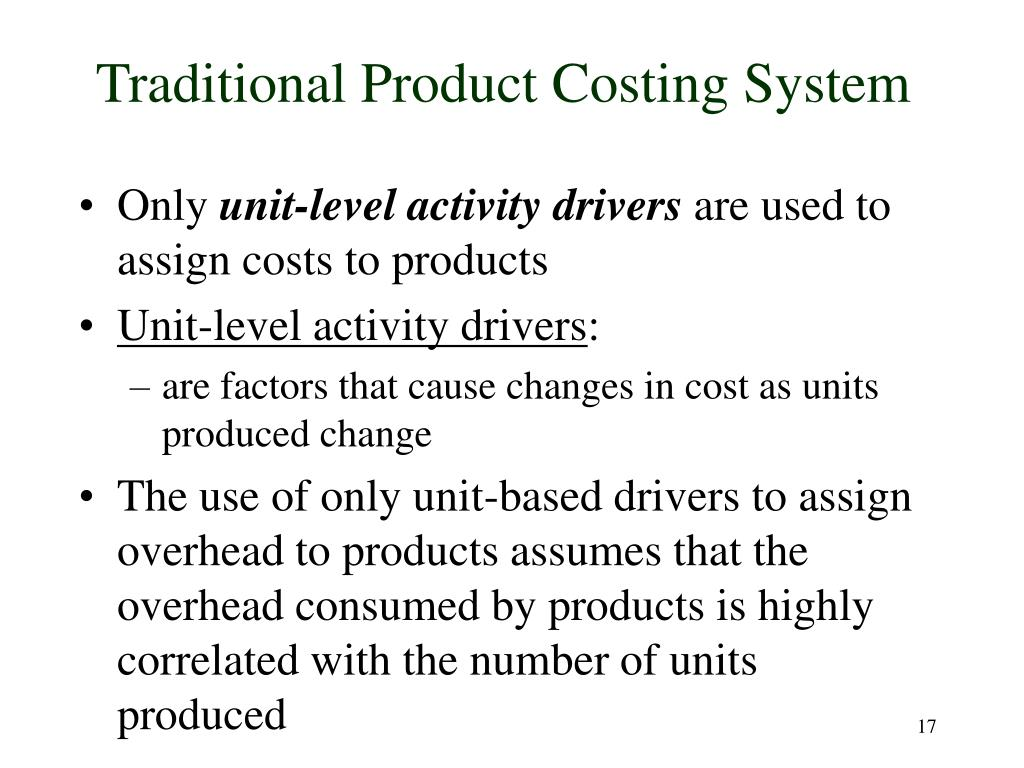 Traditional Product Costing System