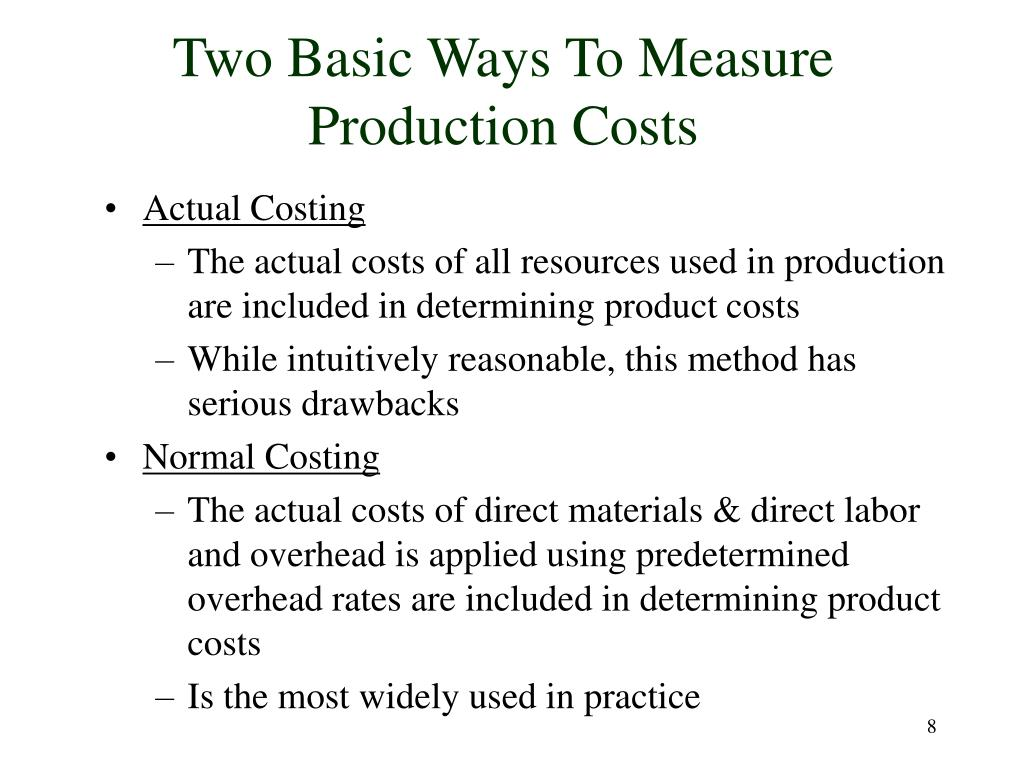 Two Basic Ways To Measure Production Costs