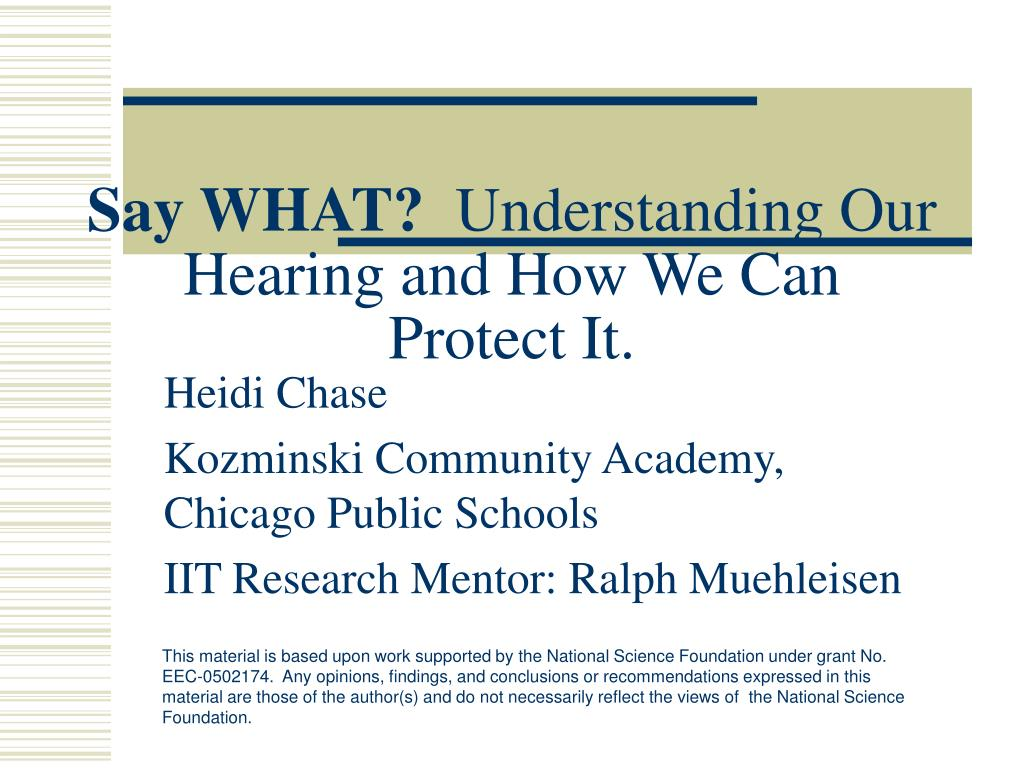 say what understanding our hearing and how we can protect it