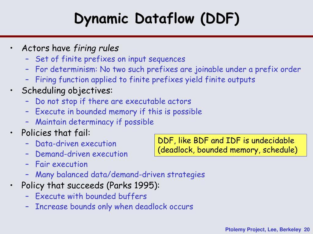 Dynamic Dataflow (DDF)