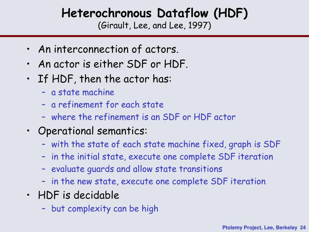 Heterochronous Dataflow (HDF)