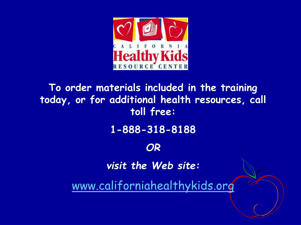 To order materials included in the training today, or for additional health resources, call toll free: