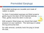 premolded earplugs