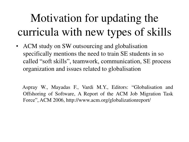 Motivation for updating the curricula with new types of skills