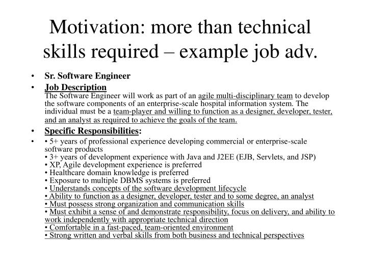 Motivation: more than technical skills required – example job adv.