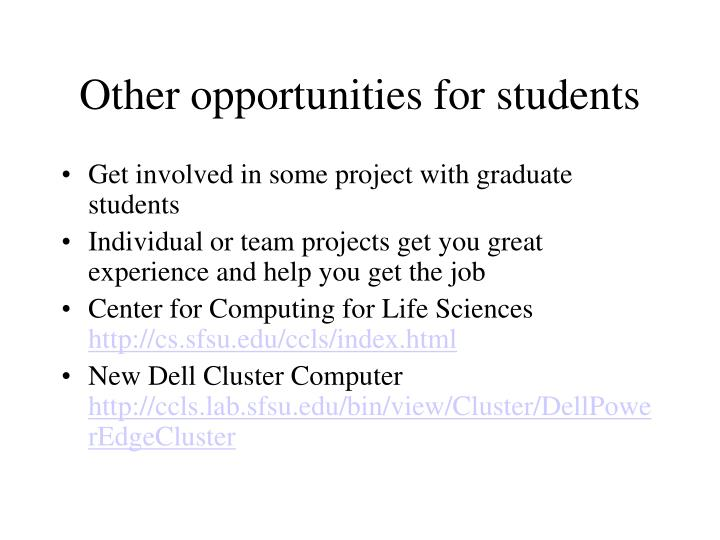Other opportunities for students