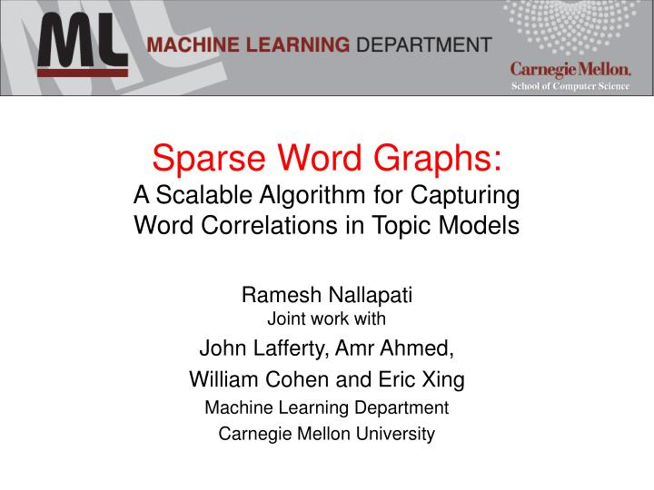 Sparse word graphs a scalable algorithm for capturing word correlations in topic models