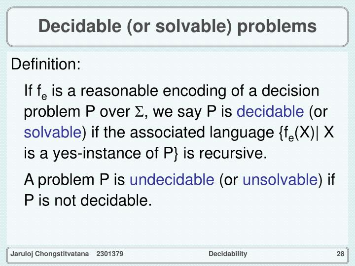Decidable (or solvable) problems