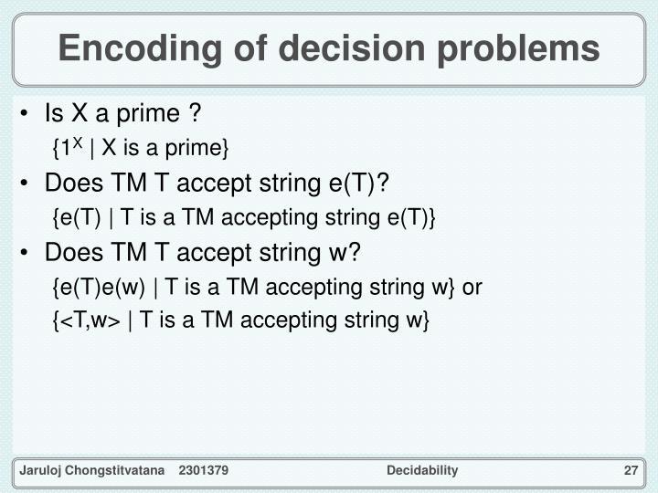 Encoding of decision problems