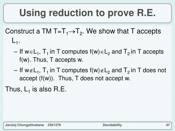Using reduction to prove R.E.