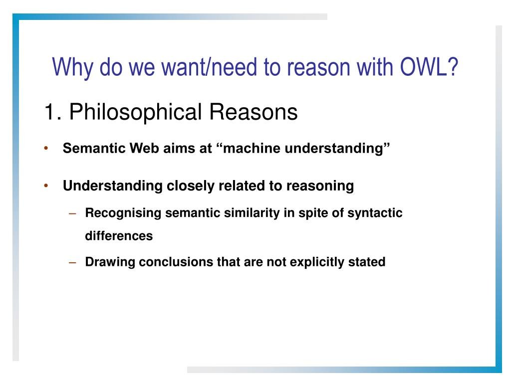 Why do we want/need to reason with OWL?