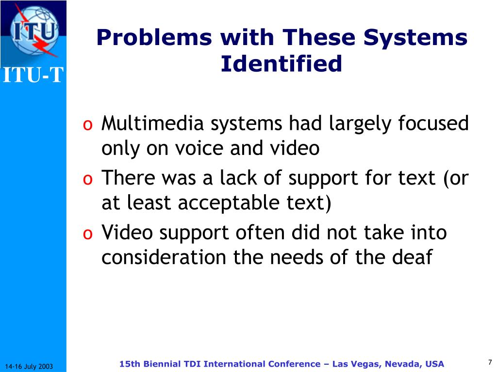 Problems with These Systems Identified