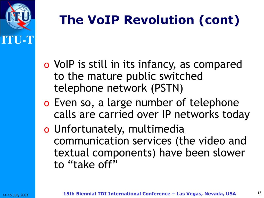 The VoIP Revolution (cont)