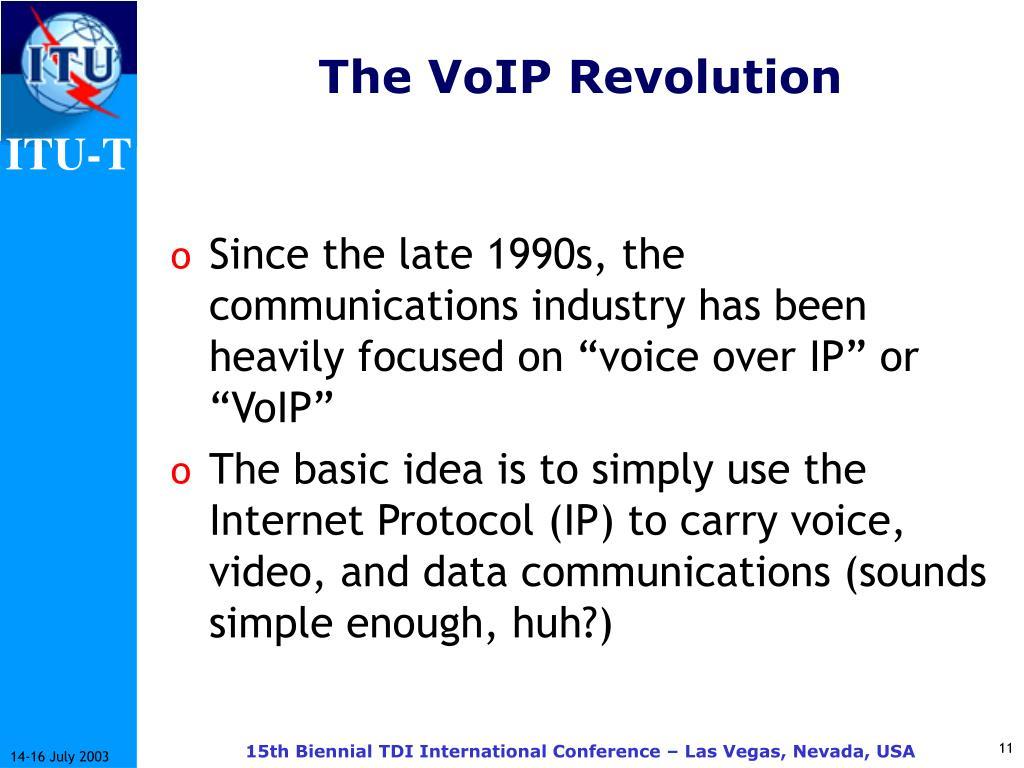 The VoIP Revolution