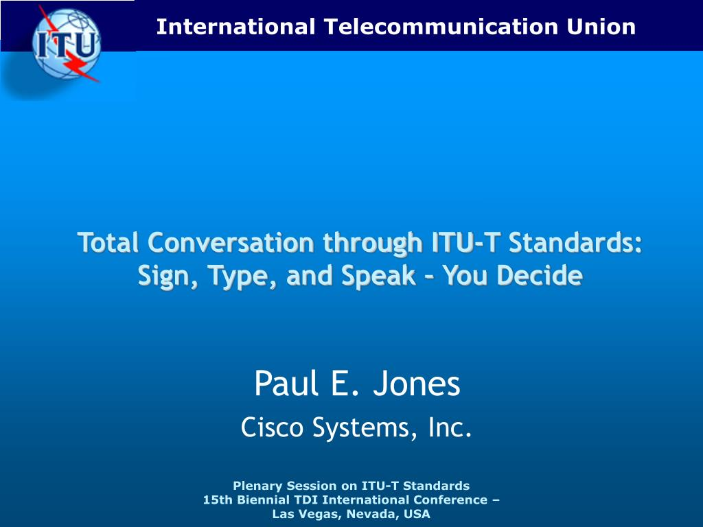 Total Conversation through ITU-T Standards: