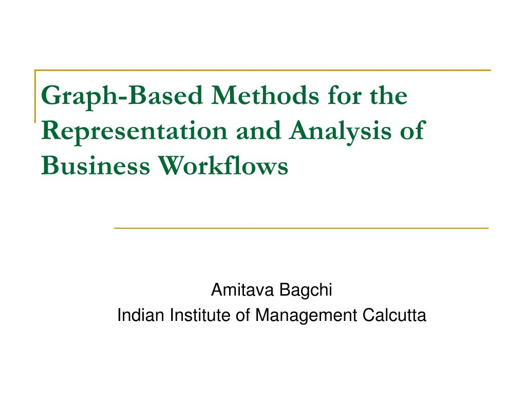 graph based methods for the representation and analysis of business workflows l.