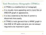 task precedence metagraphs tpmgs