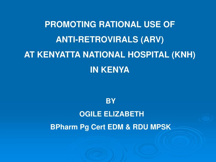 PROMOTING RATIONAL USE OF