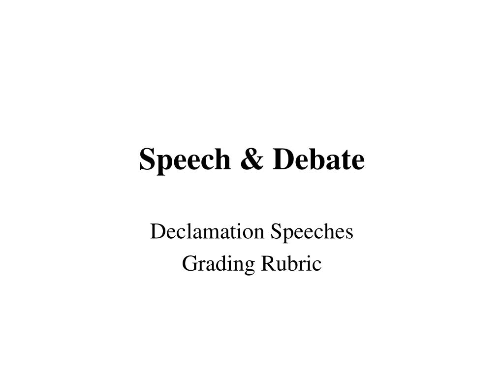 how to write a declamation speech