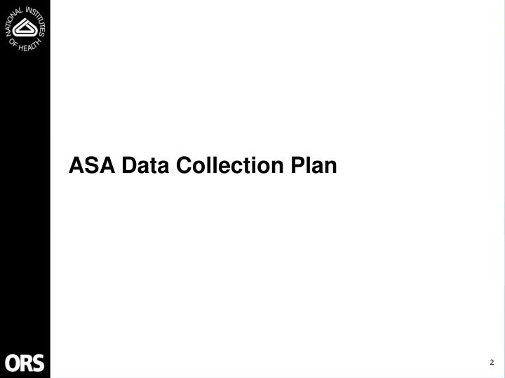 Asa data collection plan