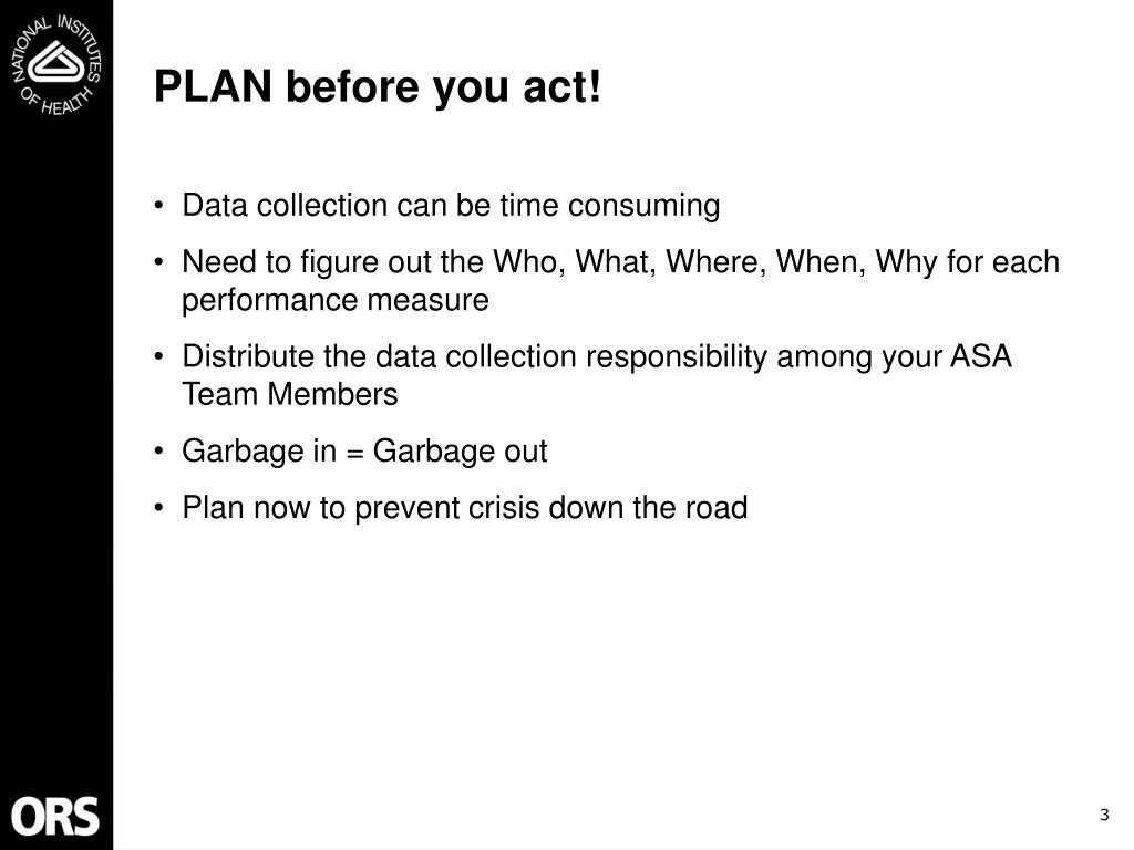 PLAN before you act!