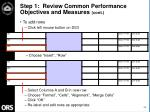 step 1 review common performance objectives and measures cont10