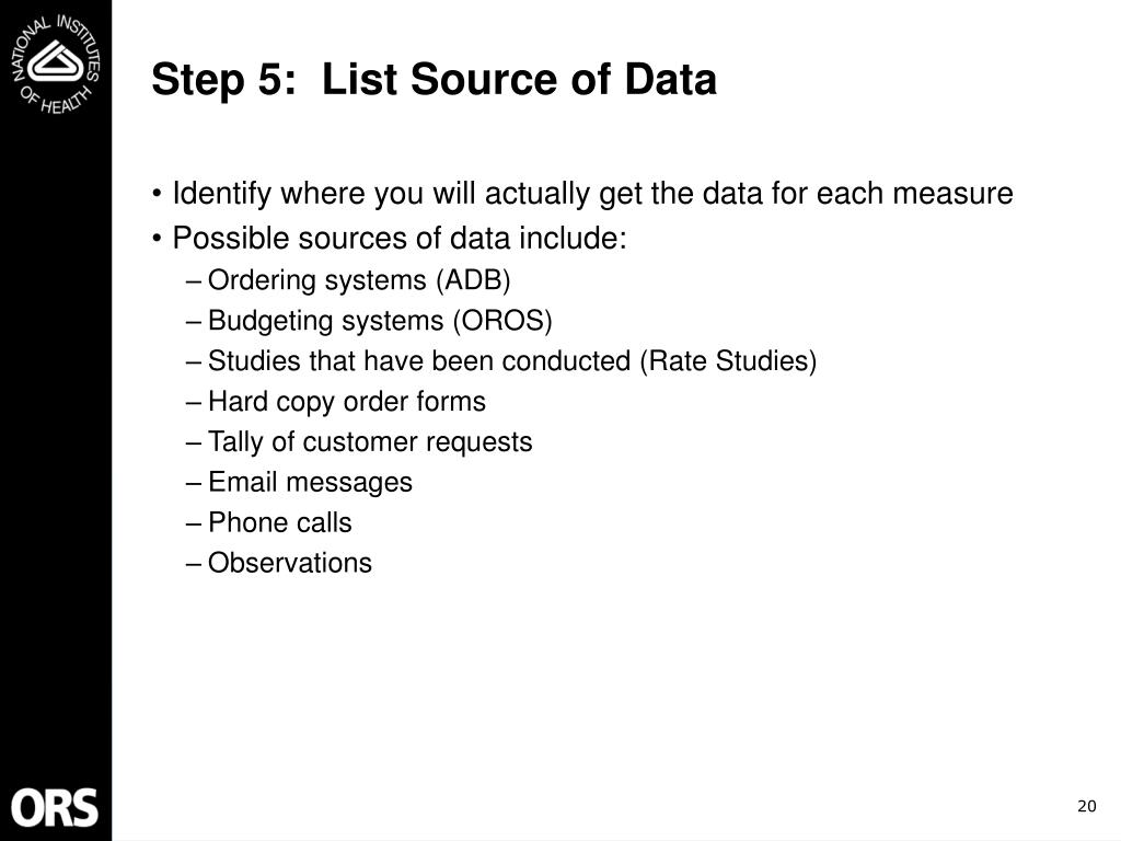 Step 5:  List Source of Data