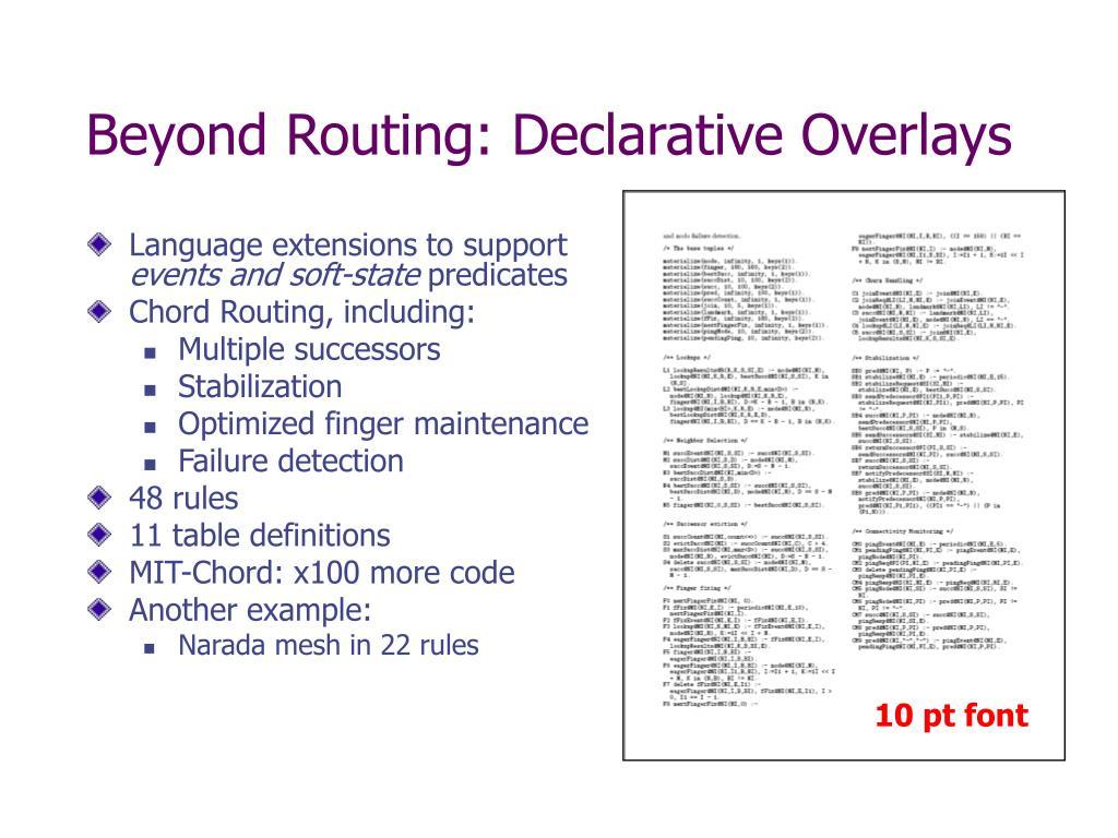 Beyond Routing: Declarative Overlays