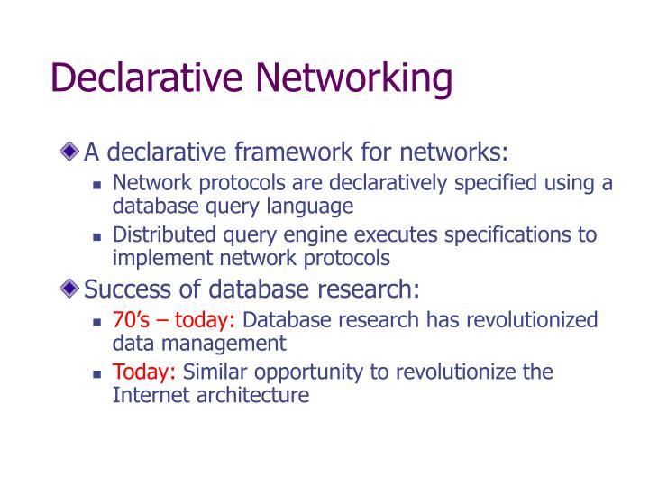 Declarative networking