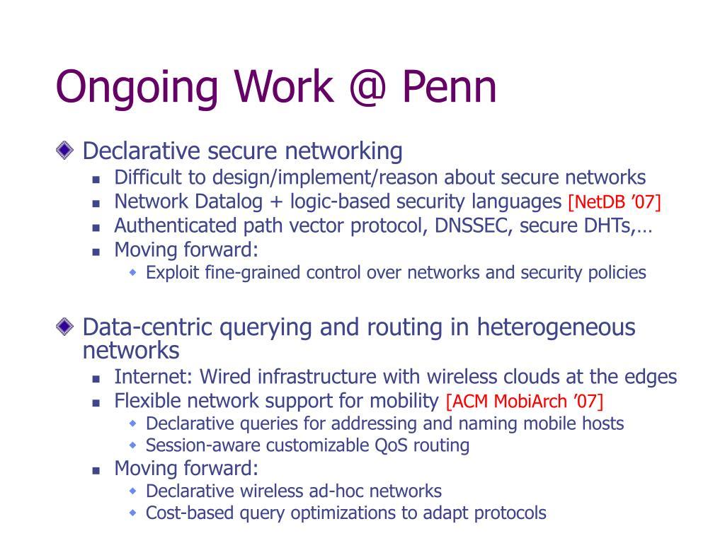 Ongoing Work @ Penn