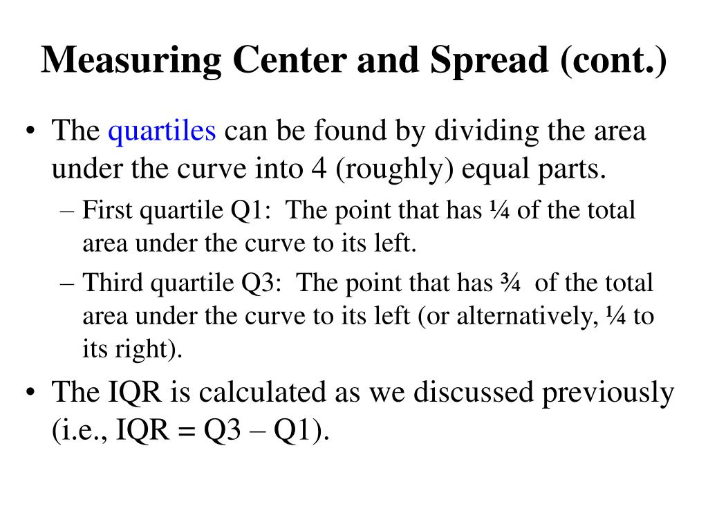 Measuring Center and Spread (cont.)