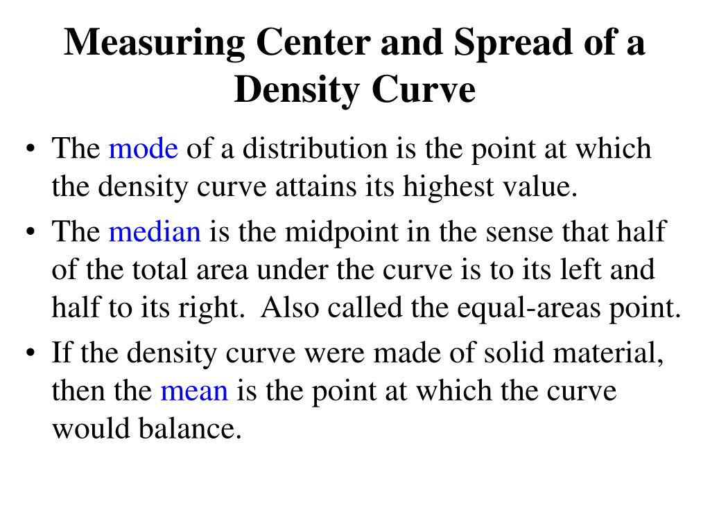 Measuring Center and Spread of a Density Curve