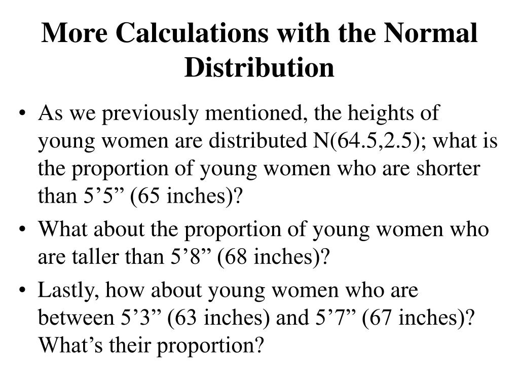 More Calculations with the Normal Distribution