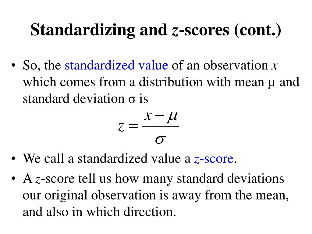 Standardizing and