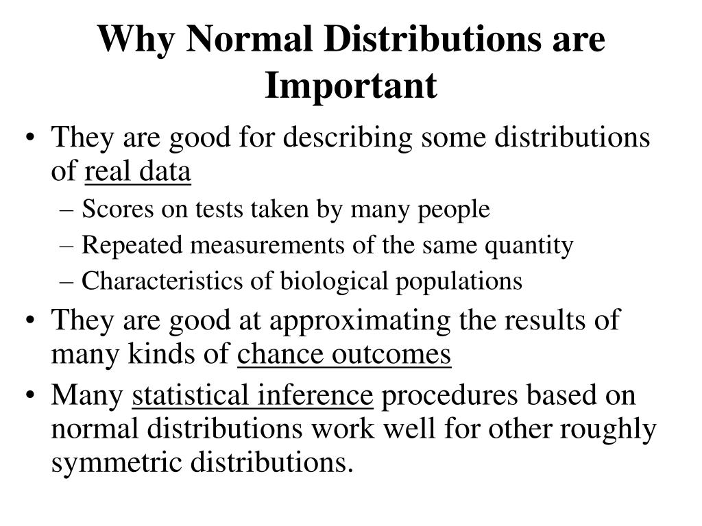 Why Normal Distributions are Important