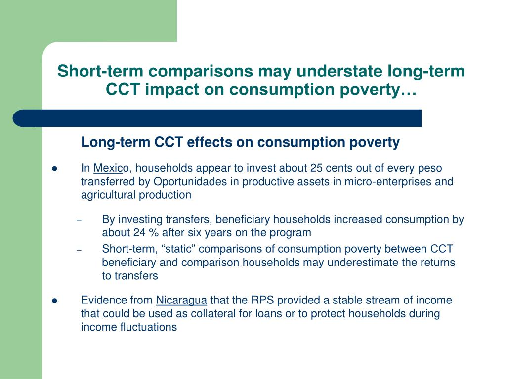 Short-term comparisons may understate long-term CCT impact on consumption poverty…