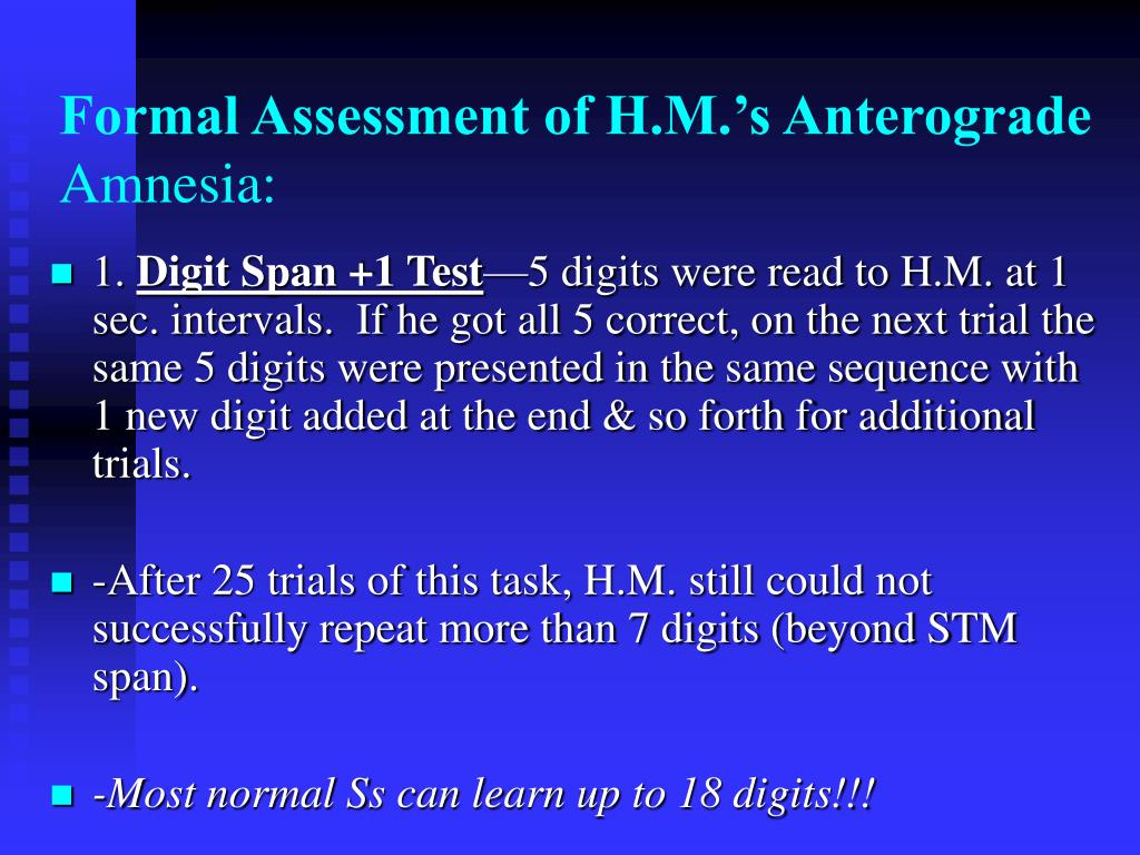 Formal Assessment of H.M.'s Anterograde