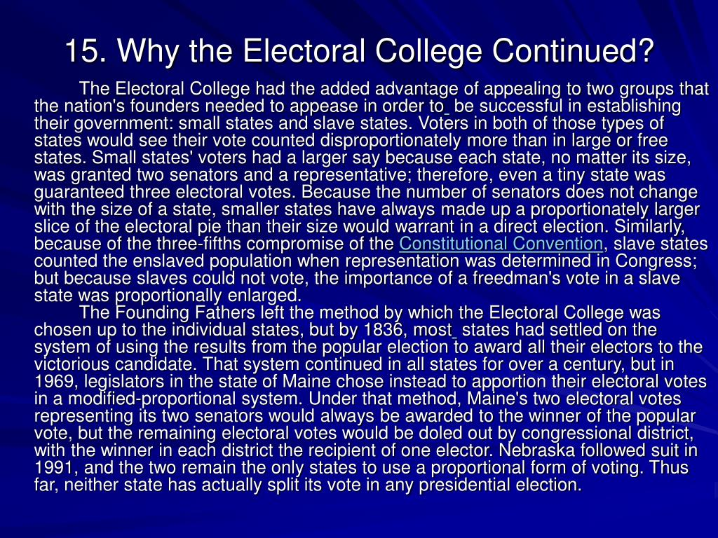 15. Why the Electoral College Continued?