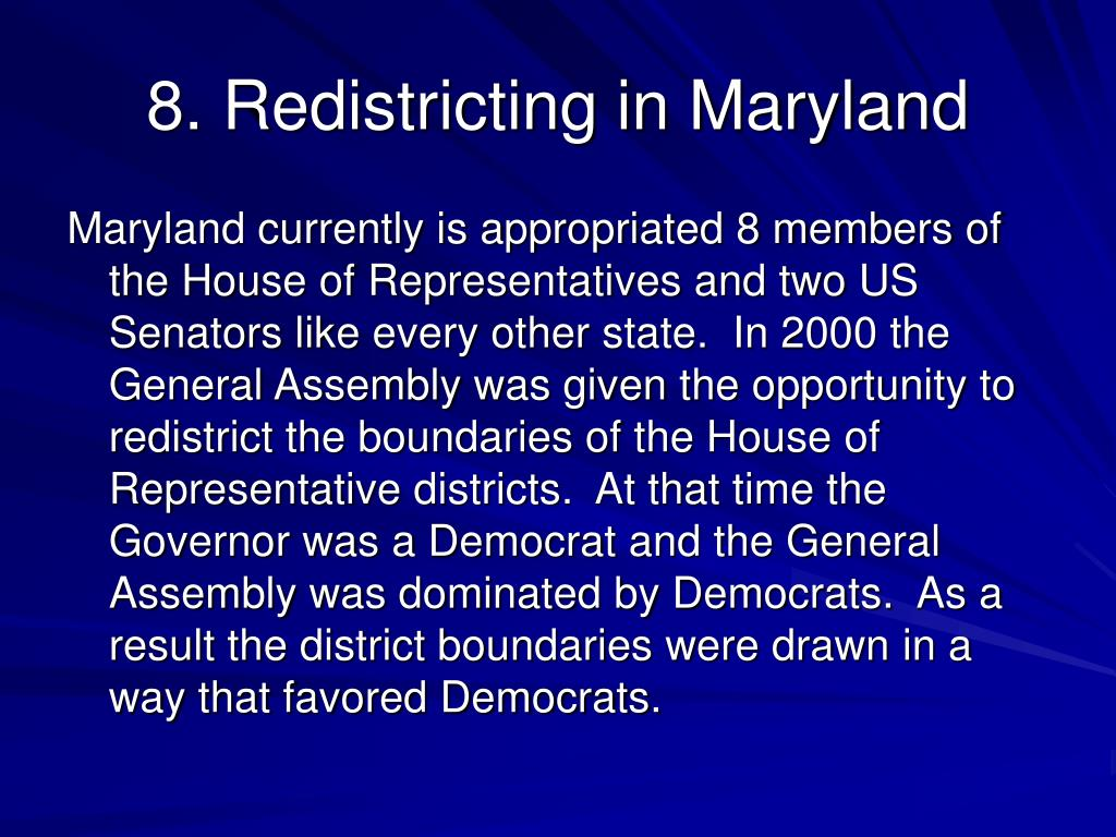 8. Redistricting in Maryland