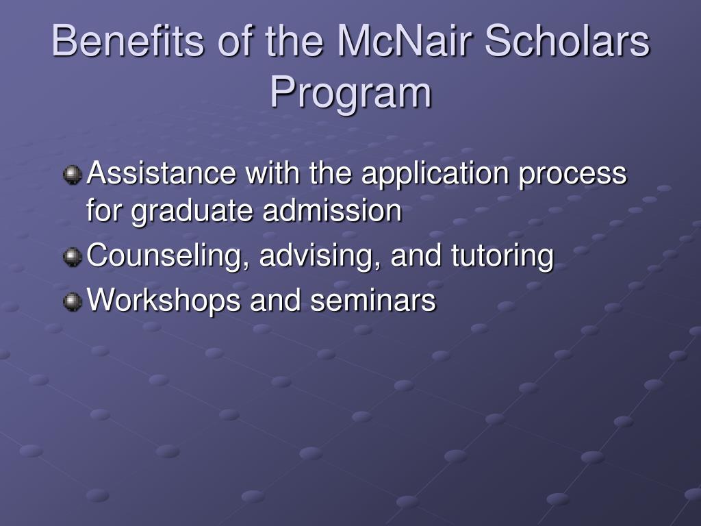Benefits of the McNair Scholars Program